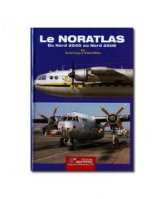 Le Noratlas, du Nord 2500 au Nord 2508