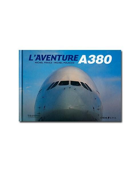L'aventure A380 - Edition revue et augmentée