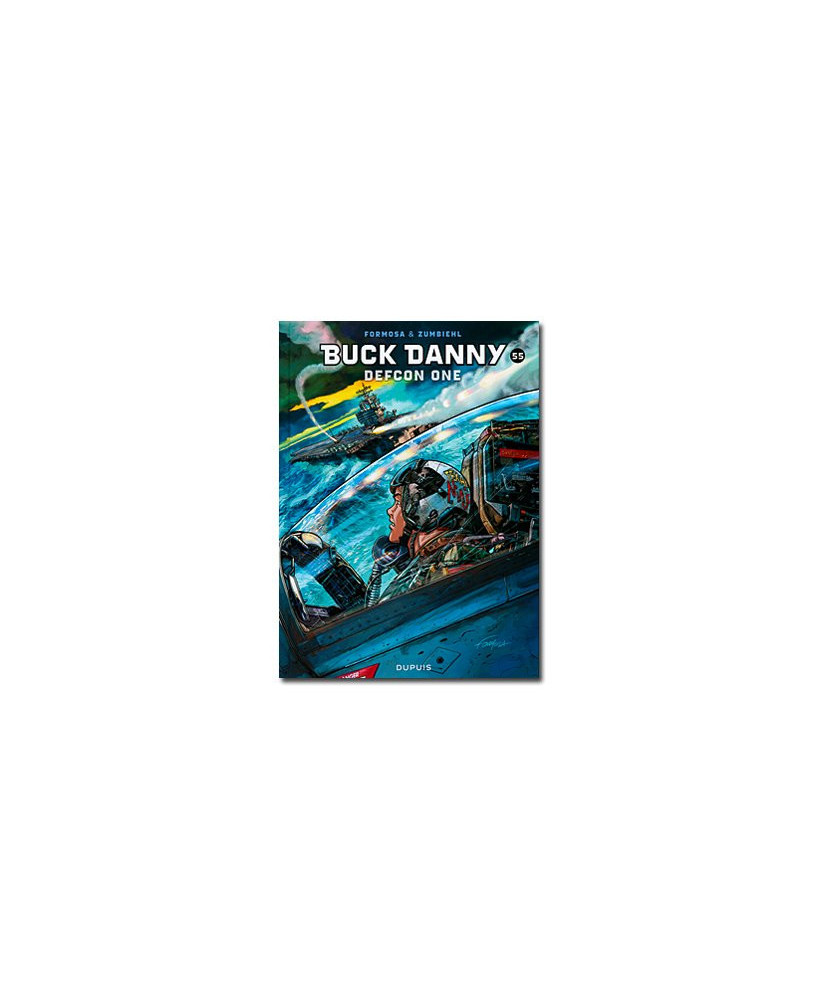 Buck Danny - Tome 55 : Defcon one