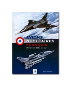 Avions nucléaires français - L'histoire de 1964 à nos jours