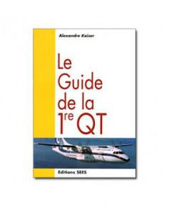 Le Guide de la première QT