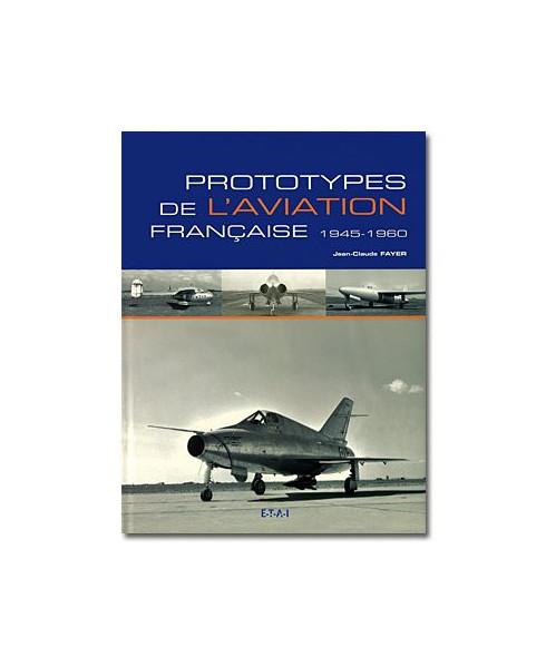 Prototypes de l'aviation française 1945 - 1960