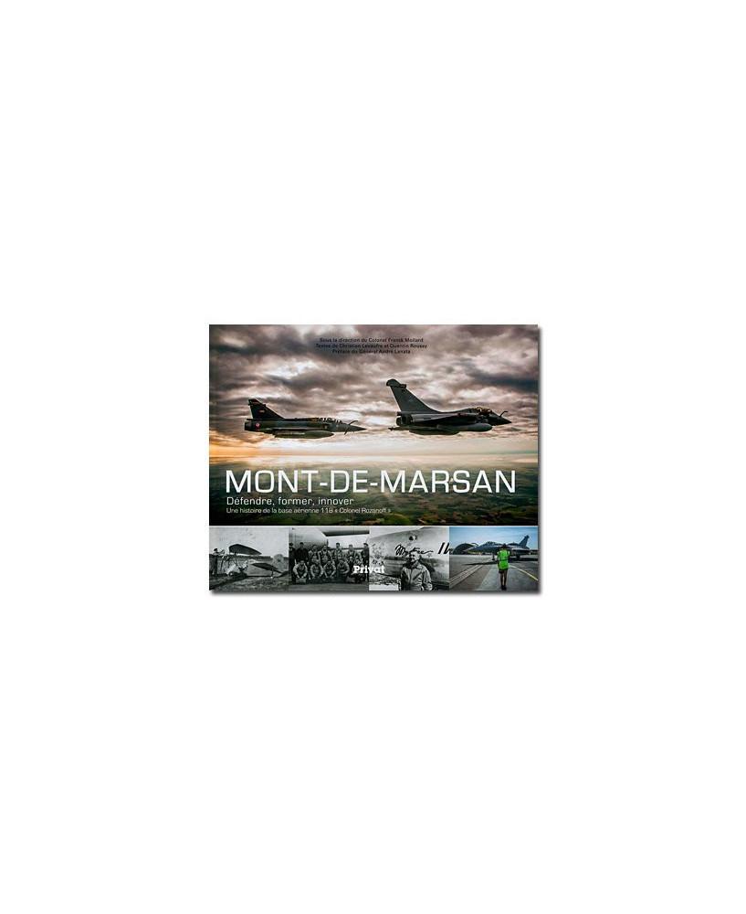 """Mont-de-Marsan - Défendre, former, innover : une histoire de la base aérienne 118 """"Colonel Rozanoff"""""""