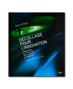 Décollage pour l'innovation - Clean Sky : La recherche aéronautique européenne