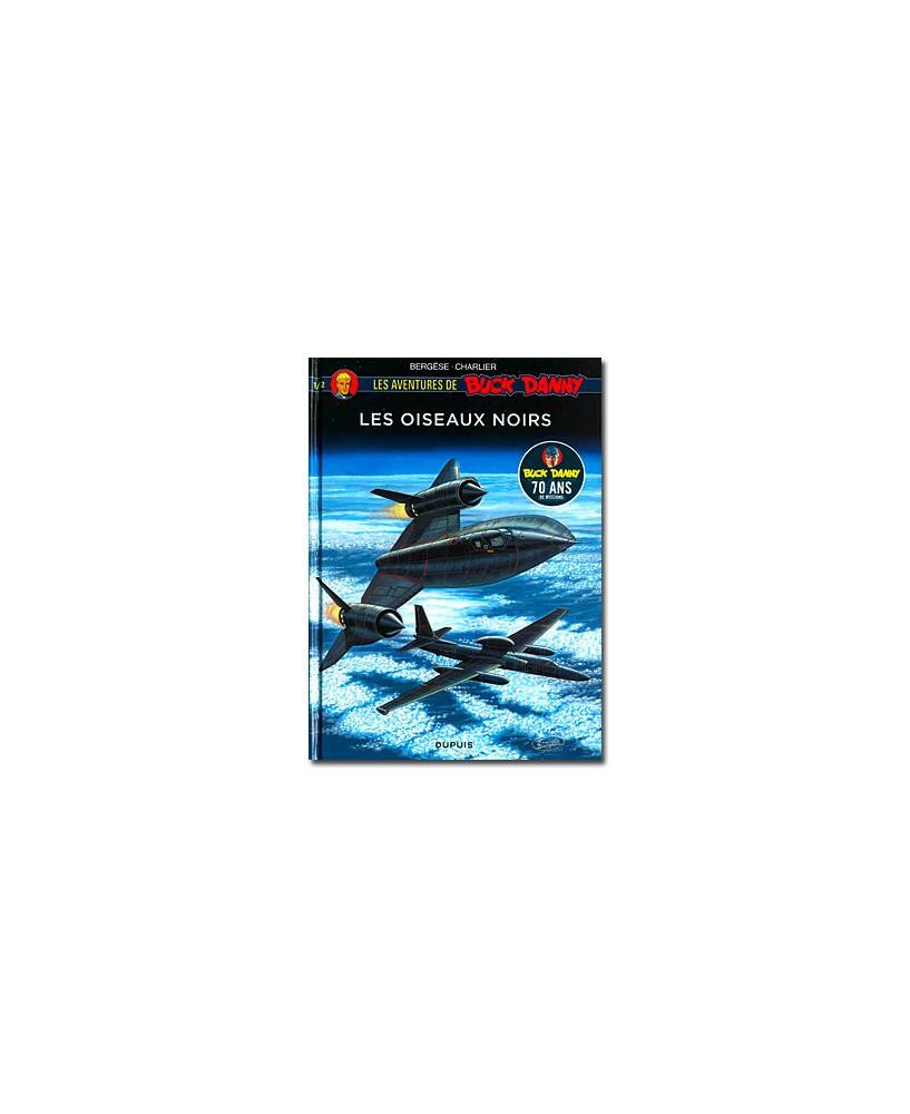 Les aventures de Buck Danny - Hors-série - Tome 1 : Les oiseaux noirs