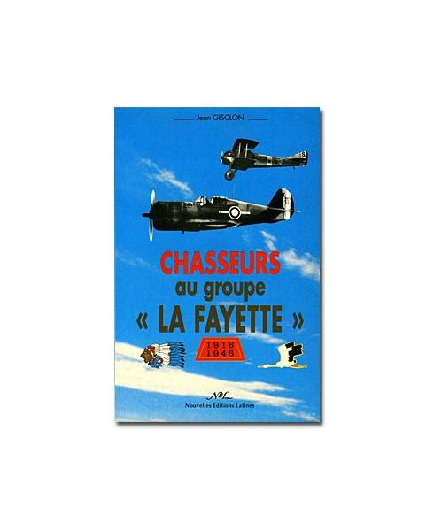 Chasseurs au groupe La Fayette