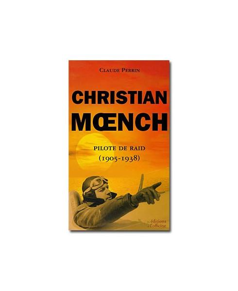 Christian Moench, pilote de raid (1905-1938)