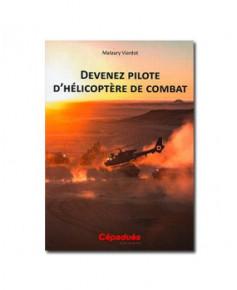 Devenez pilote d'hélicoptère de combat