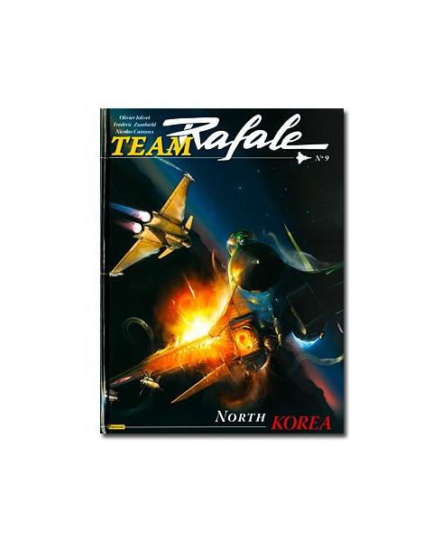 Team Rafale - Tome 9 : North Corea