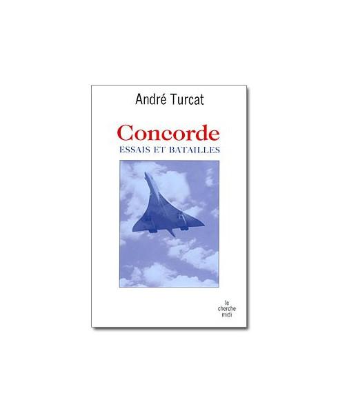 Concorde, essais et batailles