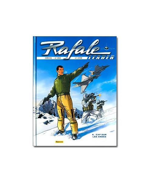 Rafale Leader - Tome 6 : Cap sur les Andes