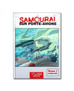Samouraï sur porte-avions - Tome 1