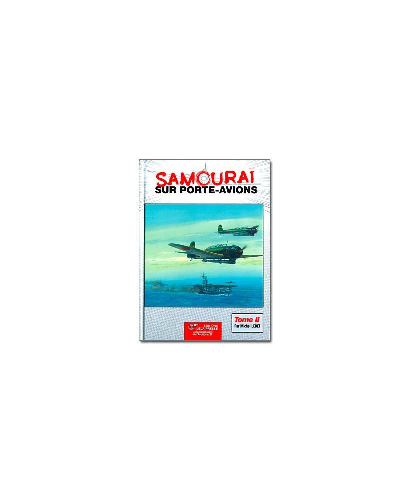 Samouraï sur porte-avions - Tome 2