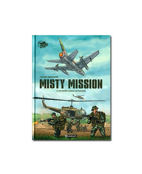 Misty Mission - Tome 2 : En enfer comme au paradis