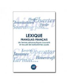 Lexique franglais - français de termes aéronautiques courants et recueil de barbarismes usuels