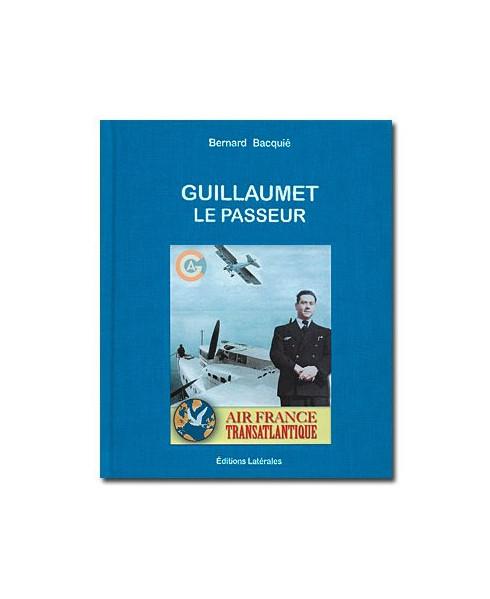 Guillaumet - Le passeur