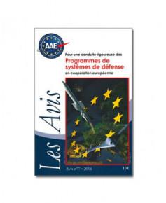 Pour une conduite rigoureuse des Programmes de systèmes de défense en coopération européenne