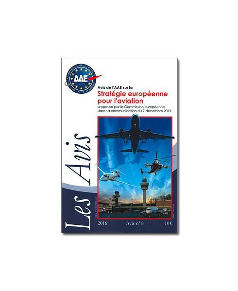 Avis de l'A.A.E. sur la Stratégie européenne pour l'aviation proposée par la Commission européenne