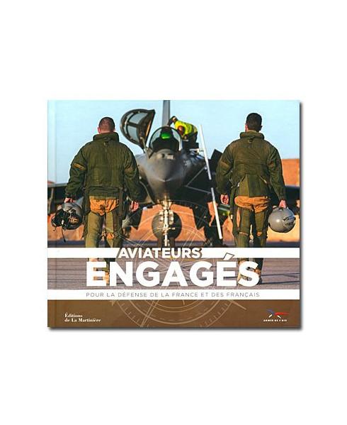 Aviateurs engagés - Pour la défense de la France et des Français