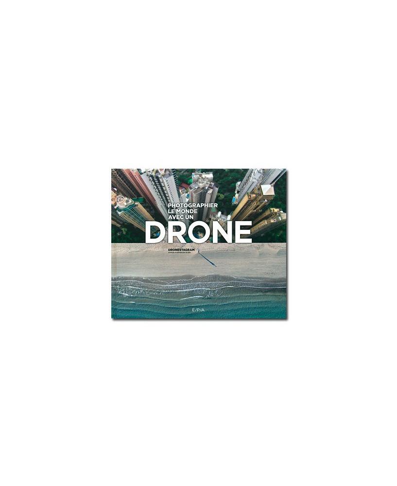 Photographier le monde avec un drone