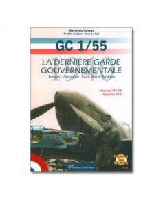 Le GC 1/55 - La dernière garde gouvernementale