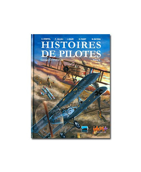 Histoires de pilotes - Tome 9 : Georges Guynemer