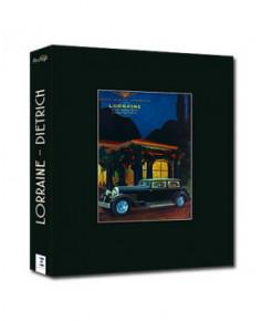 Lorraine - Dietrich - De la voiture de grand luxe au géant de l'aéronautique