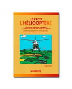 Je pilote l'hélicoptère