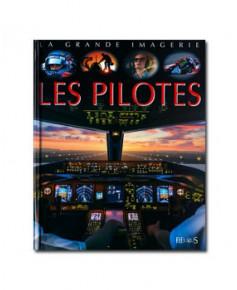 Les pilotes - La grande imagerie