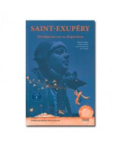 Saint-Exupéry - Révélations sur sa disparition