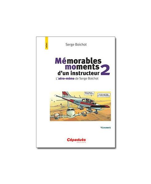 Mémorables moments d'un instructeur 2