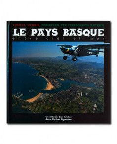 Le Pays Basque - Entre ciel et mer