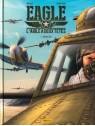 L'Aigle à deux têtes - Eagle - Tome 2 : Double jeu