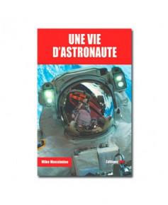 Une vie d'astronaute
