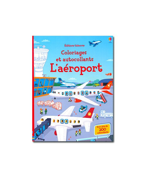 L'aéroport - Coloriages et autocollants