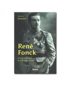 René Fonck - As des as et pilote de la Grande Guerre