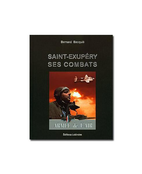 Saint-Exupéry, ses combats