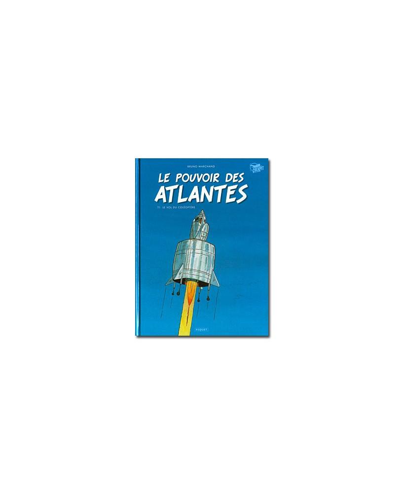 Le pouvoir des Atlantes - Tome 1