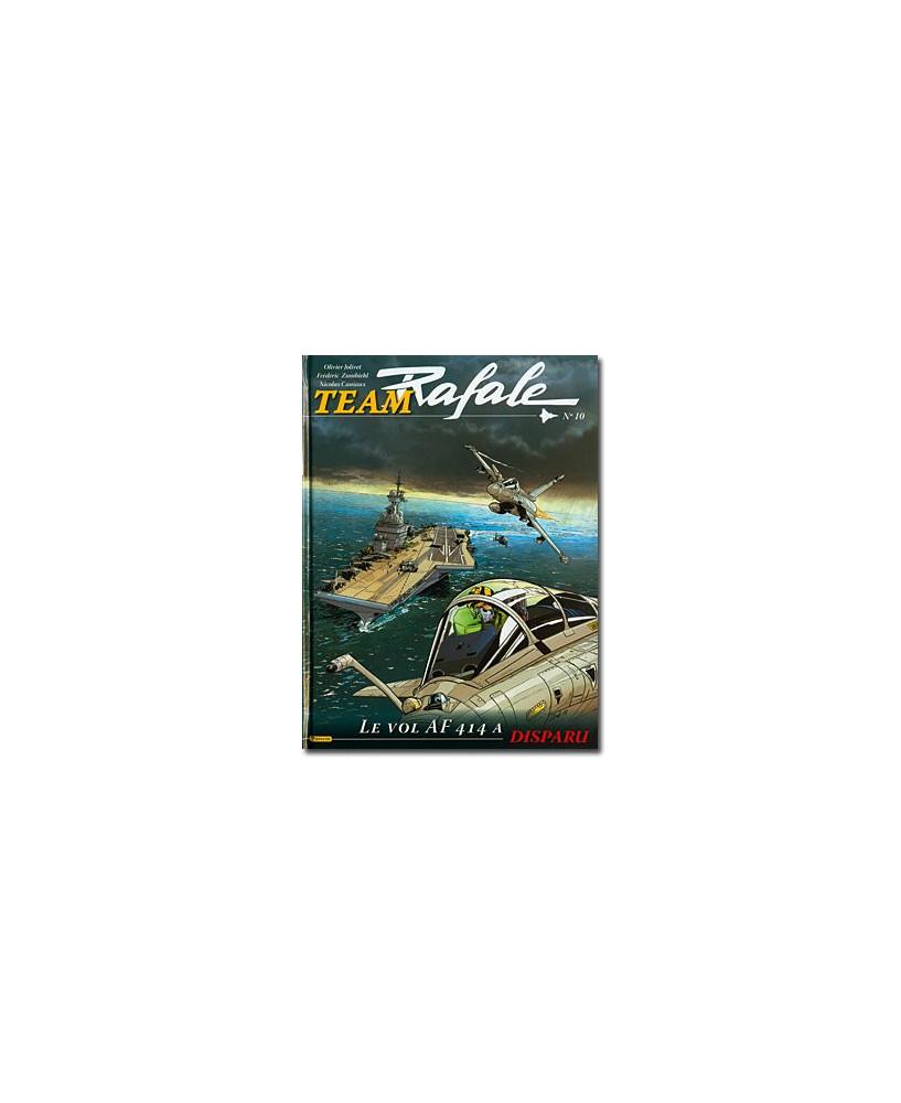 Team Rafale - Tome 10 : Le vol AF 414 a disparu