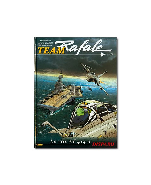 Team Rafale - Tome 10 : Le vol AF 414 a disparu