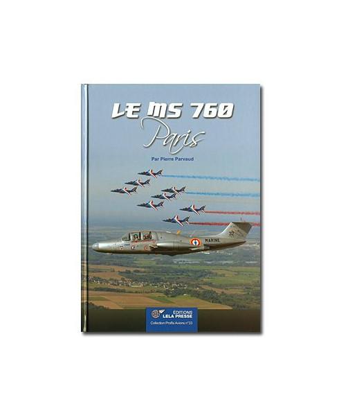Le MS 760 Paris