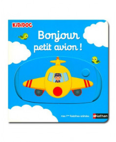 Bonjour petit avion !