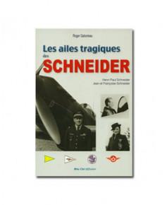 Les ailes tragiques des Schneider