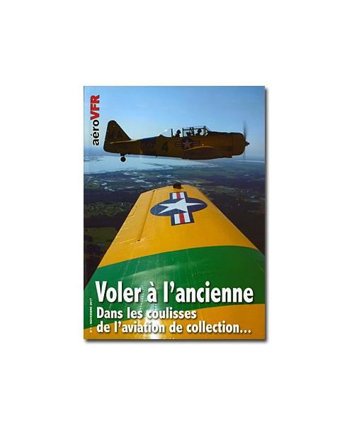 Voler à l'ancienne - Dans les coulisses de l'aviation de collection...