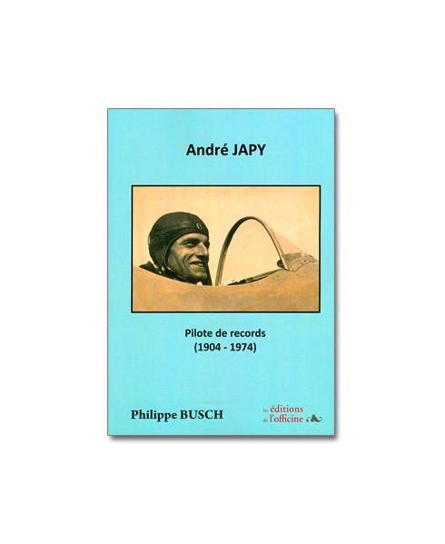 André Japy - Pilote de records (1904 - 1974)