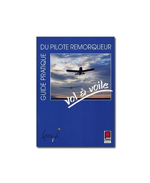 Guide pratique du pilote remorqueur