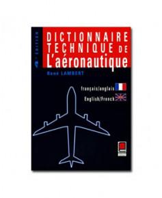 Dictionnaire technique de l'aéronautique (FR/EN-EN/FR) - 4e édition