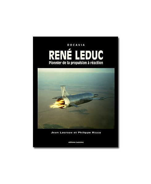 René Leduc, pionnier de la propulsion à réaction
