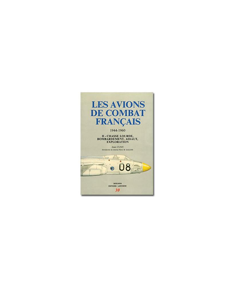 Les avions de combat français - Tome II