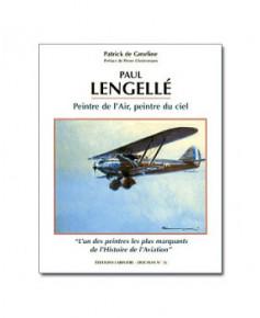 Paul Lengellé, Peintre de l'Air, Peintre du Ciel